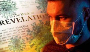 Coronavirus Pandemic Fulfilling Biblical Prophecy